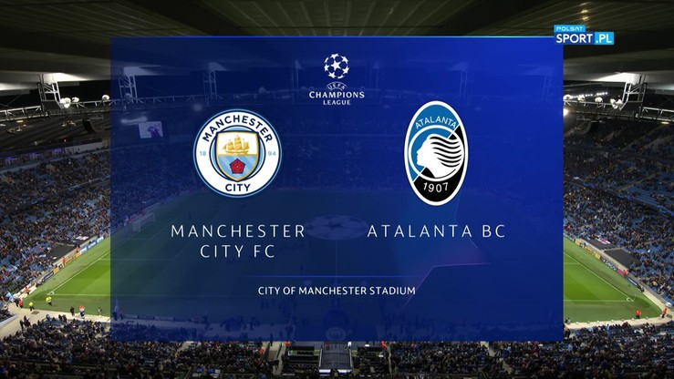 Manchester City - Atalanta 5:1. Skrót meczu