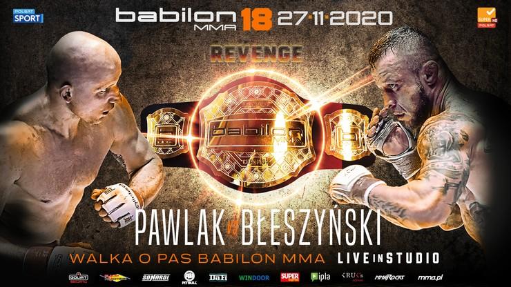 Babilon MMA 18: Revenge. Rewanż Pawlak-Błeszyński o pas w wadze średniej