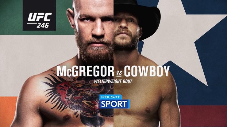 UFC 246: Gdzie obejrzeć hitową galę z udziałem McGregora?