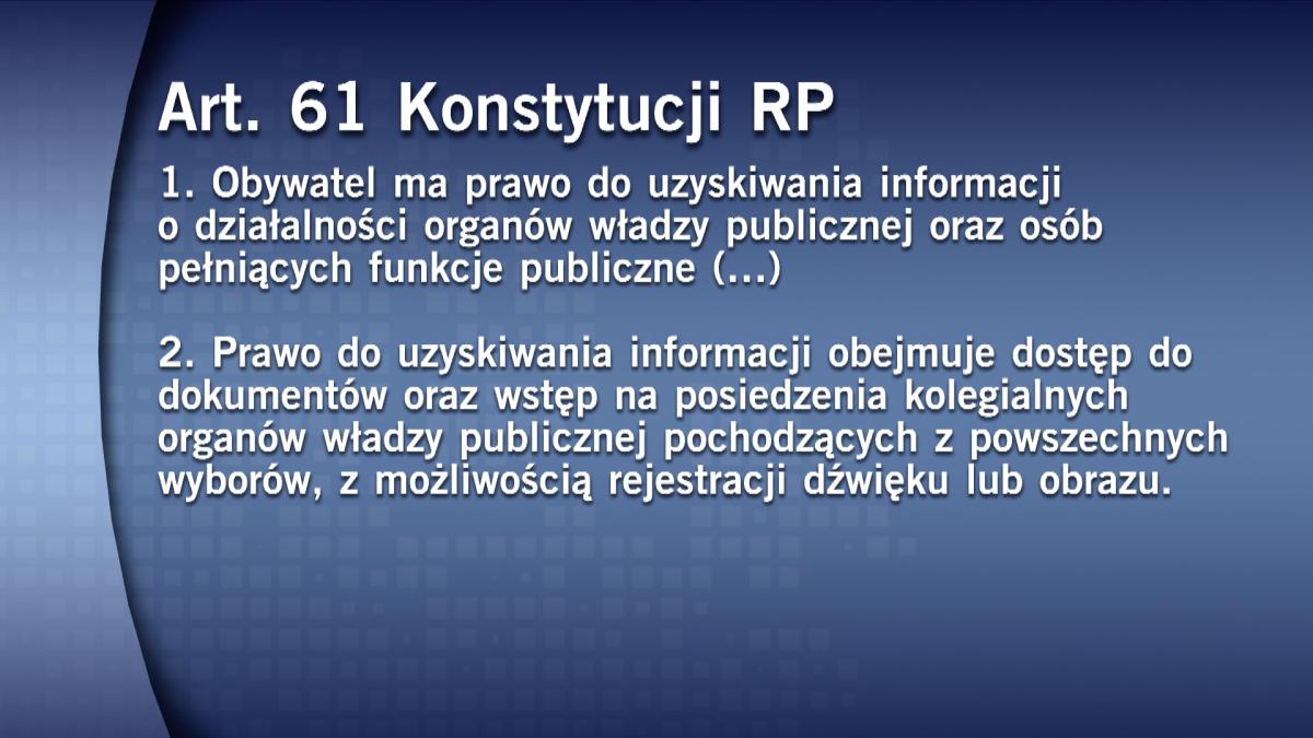 Dostęp do informacji zapewnia konstytucja