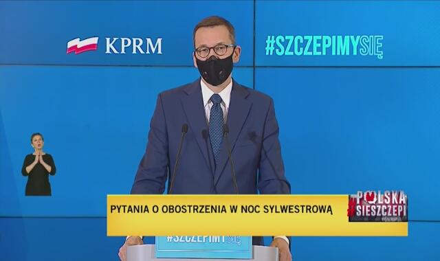 Premier Mateusz Morawiecki o zakazach w Sylwestra